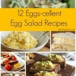 12 Eggs-cellent Egg Salad Recipes - A Family Feast